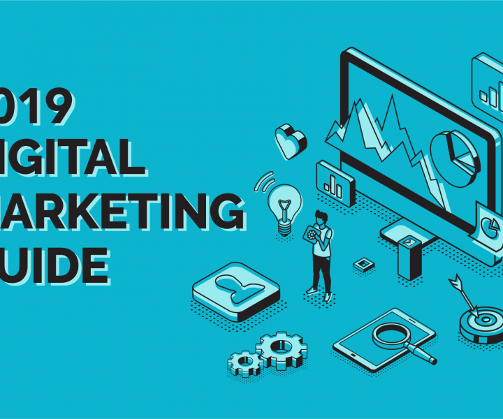 2019 digital marketing guide